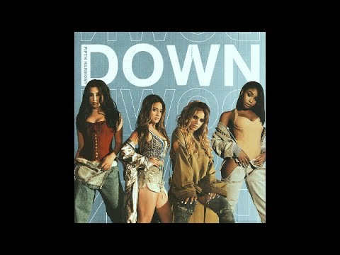 Fifth Harmony - Down (No Rap)