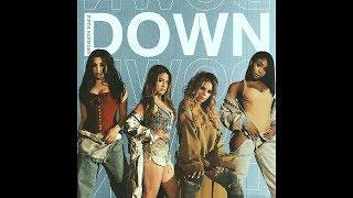 Fifth Harmony Down No Rap