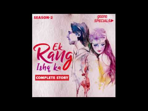 ek rang ishq ka || season 2 || episode 3 || youtube