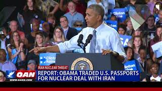 Obama Traded U.S. Passports for Nuclear Deal with Iran