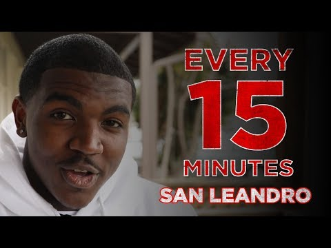 Every 15 Minutes: San Leandro High School 2019