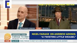 "Nigel Farage calls Lord Adonis a ""twisting little weasel"" on Good Morning Britain"