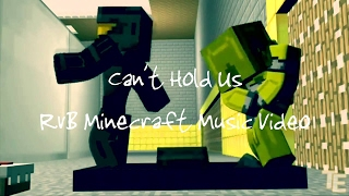 Repeat youtube video Can't Hold Us — RvB Minecraft Music Video