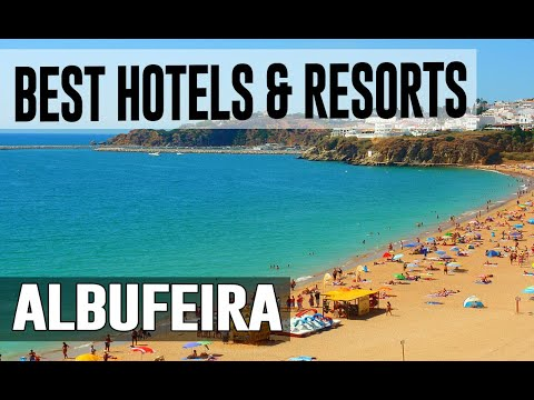 Best Hotels And Resorts In Albufeira, Portugal