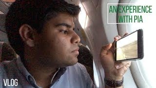 An Experience with PIA - Flight Review  (Vlog)