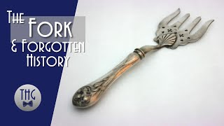 The Forgotten History of the Fork