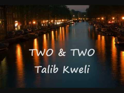 TWO & TWO - Talib Kweli