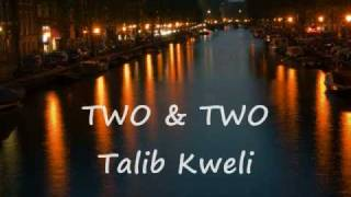 Watch Talib Kweli Two  Two video