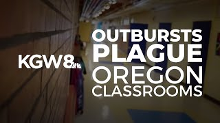 Classrooms in Crisis: Outbursts plaguing Oregon classrooms