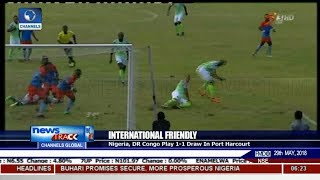 Nigeria, DR Congo Play 1-1 Draw in Port Harcourt