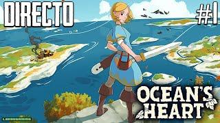 Ocean's Heart - Directo #1 Español - Impresiones - Primeros Pasos - PC - Gameplay