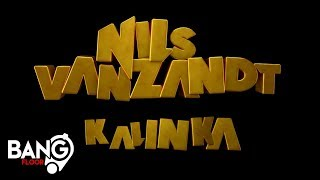 NILS VAN ZANDT - Kalinka (Official Video)