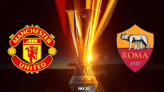 FIFA 21 | แมนยู VS โรม่า | ยูฟ่า ยูโรป้าลีก รอบ 4 ทีม นัดแรก !! โหดจัดรัสเซีย 5 ประตู