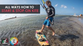 All Ways How To START & STOP in Kiteboarding (Tricktip with Alby Rondina)