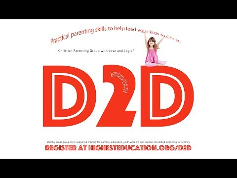 D2D Parent Training with Love and Logic® #2