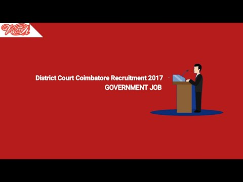 District Court Coimbatore Recruitment 2017 for Office Assistant, Masalchi and Other Jobs