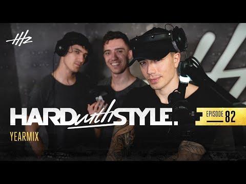 Headhunterz - HARD with STYLE Episode 82 - Yearmix 2018