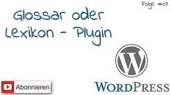 WordPress #7 - Wir fügen ein Glossar/Lexikon ein