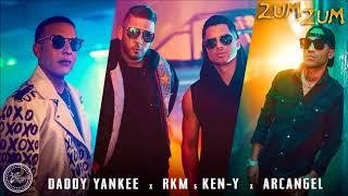 Daddy Yankee Rkm Ken Y Arcangel Zum Zum