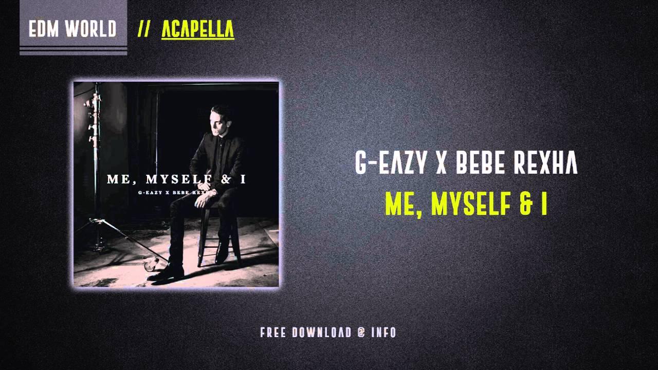 G eazy me myself and i mp3 download 320kbps | G Eazy Me Myself I