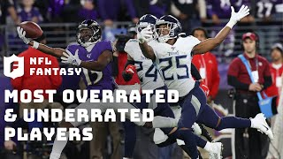 The Most Overrated & Underrated Players for NFL Fantasy Live