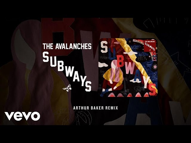 The Avalanches - Subways (Arthur Baker Remix)