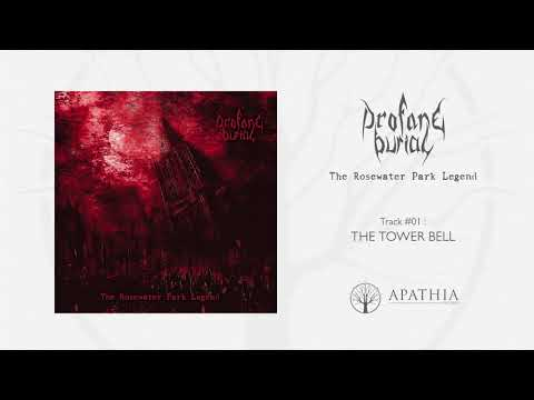 """Profane Burial """"The Tower Bell"""" (Official Audio - 2018, Apathia Records)"""