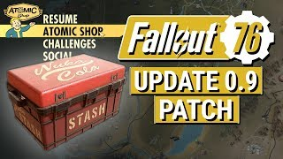 FALLOUT 76: Update 0.9 PATCH Notes! (Atomic Shop and Enemy Balancing)