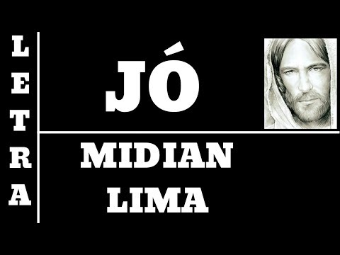 JÓ -MIDIAN LIMA - LETRA (ALL 71)
