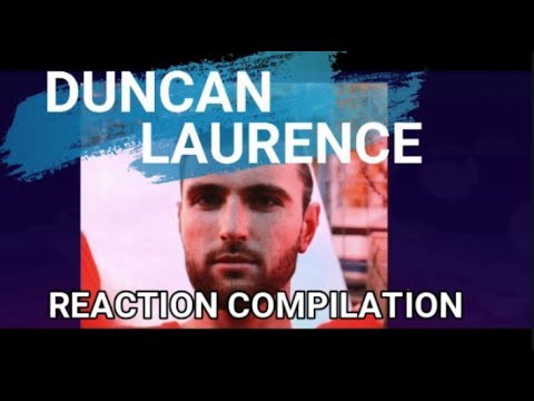 Duncan Laurence - Arcade - Reaction Compilation 2019