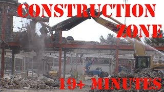 Building Demolition - Construction Zone 6 - Tearing down a building - 19+ min