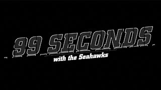 99 Seconds with the Seahawks (20170904)