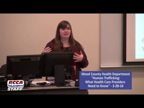 "Wood County Health Department: ""Human Trafficking"" 3-28-16"