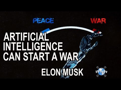 Artificial Intelligence Can Start a War  It must be regulated says Elon Musk to America's Governors