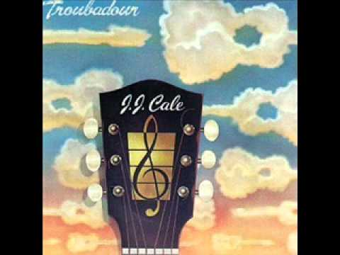 J.J. Cale - Ride me high