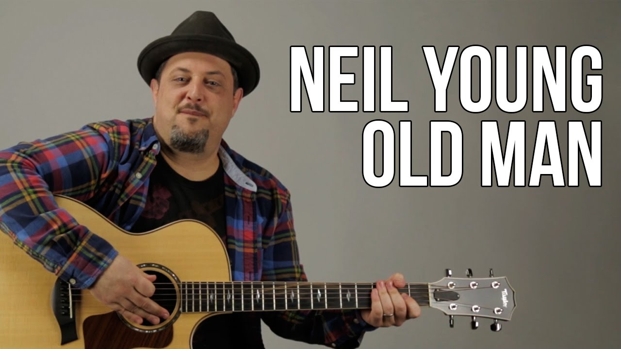 Guitar chords old man neil young