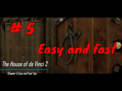 The House of da Vinci 2 Chapter 5 Easy and Fast Tips |