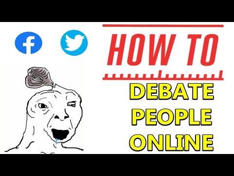 HOW TO DEBATE PEOPLE ONLINE