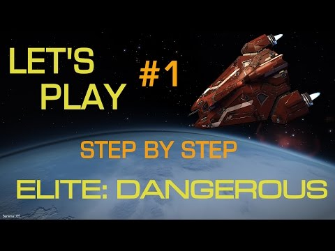 Elite Dangerous - Getting Started Step-by-Step | Let's Play #1 | Launch Day Tutorial.