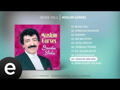 Gidecek Bir Gün (Müslüm Gürses) Official Audio #gidecekbirgün #müslümgürses
