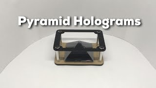 DIY Holographic Pyramid