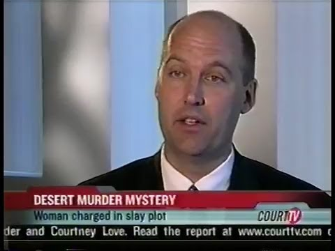 Various Appearances On Court TV Regarding Girly Chew Hossencofft Murder