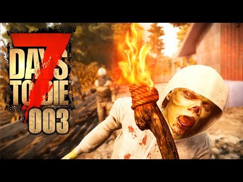 7 DAYS TO DIE 🧟‍♂️ 003: Die Kinder des Zorns [ReUpload]