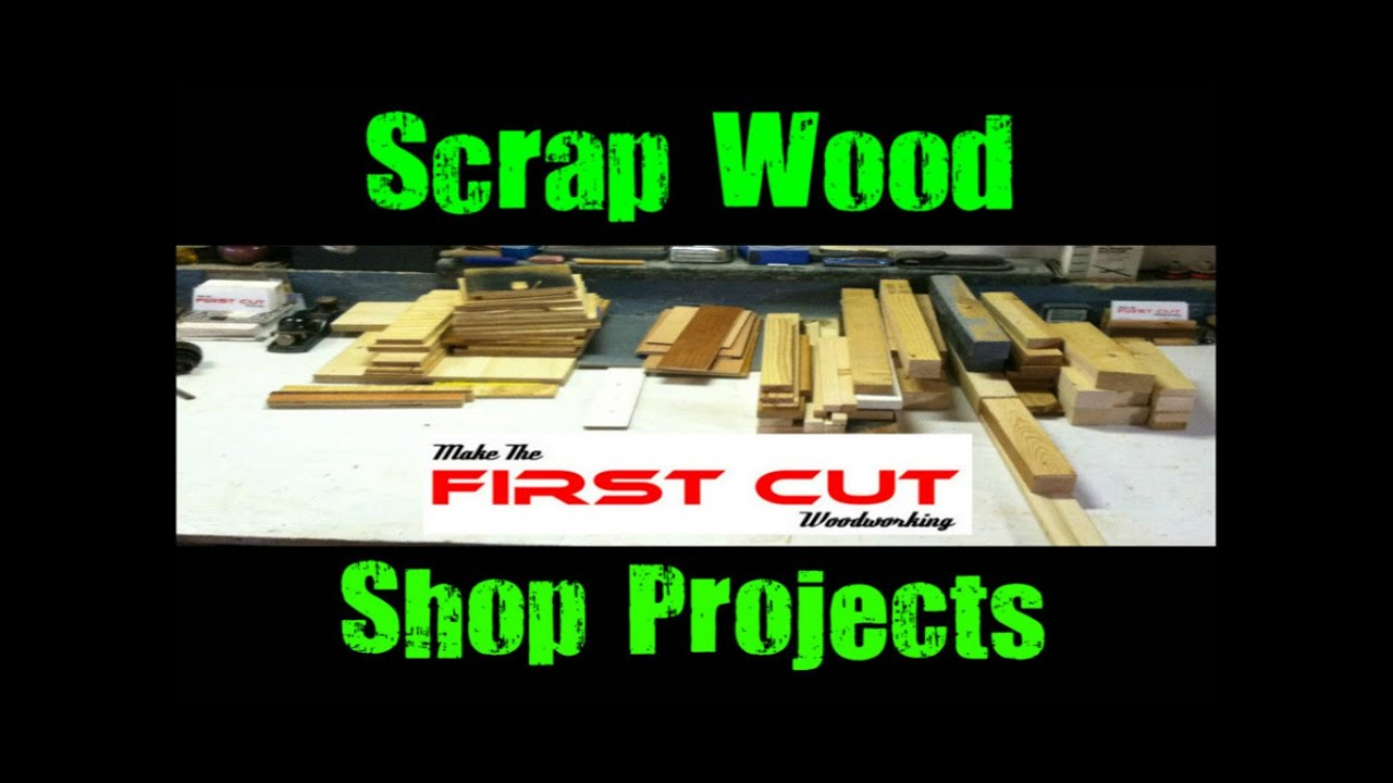 Scrap Wood Shop Projects Youtube
