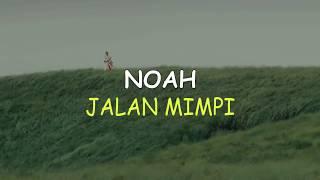 NOAH - JALAN MIMPI   Lyrics Lagu