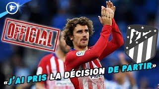 OFFICIEL : Antoine Griezmann annonce son départ de l'Atlético de Madrid | Revue de presse