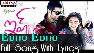 Edho Edho Full Song With Lyrics - Ishq Movie Song - Nithin, Nithya Menon
