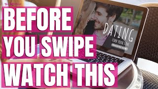 Before You Use a Dating App, WATCH THIS