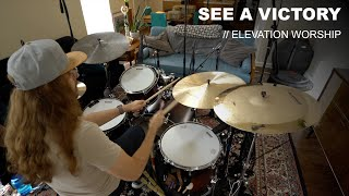 See A Victory - Elevation Worship (Drum Cover)