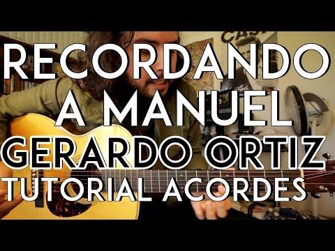 Recordando a Manuel - Gerardo Ortiz   Lenin Ramirez   Los Chairez - Tutorial - ACORDES - Como tocar